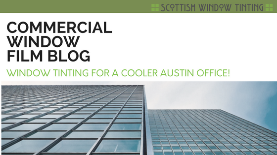 Window Tinting For A Cooler Austin Office