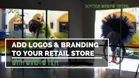 Add Logos or Branding to Your Austin Retail Location with Window Film