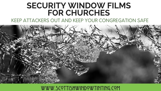 Security Window Films For Churches