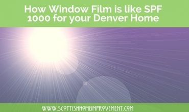 Protect Your Family From The Harmful Rays Of The Intense Denver Sun With Window Tinting