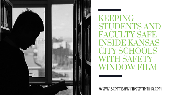 Keeping Students and Faculty Safe Inside Kansas City Schools with Safety Window Film