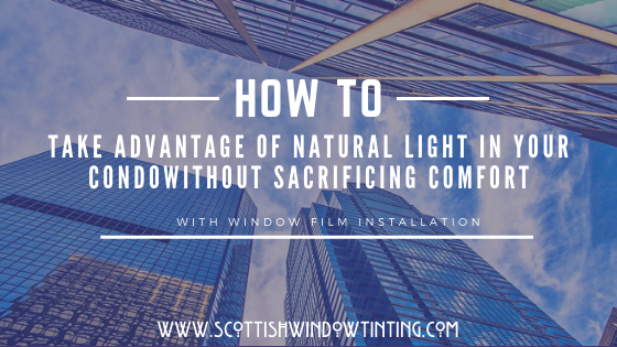 How to Take Advantage of Natural Light without Sacrificing Comfort in Dallas and Condos